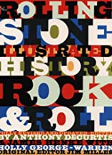 Rolling Stone Illustrated History of Rock & Roll: The Definitive History of the Most Important Artists and Their Music by ...