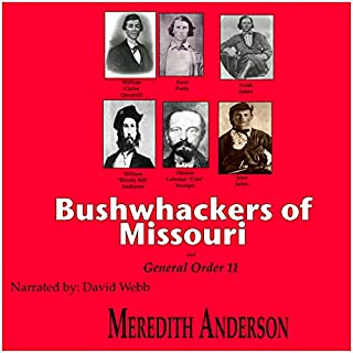 Bushwhackers of Missouri and General Order 11 audiobook cover art