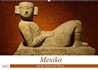 Mexiko. Auf den Spuren der Mayas (Wandkalender 2022 DIN A2 quer): Die Kultur der Mayas verschwand ploetzlich. Geblieben sind zahlreiche Prachtbauten, die heute Touristen aus aller Welt anlocken und faszinieren. (Monatskalender, 14 Seiten )