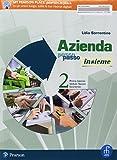 Azienda passo passo insieme. Per il primo biennio degli Ist. tecnici economici. Con ebook. Con espansione online (Vol. 2)