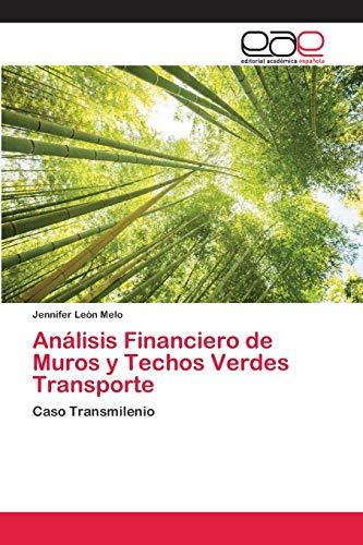 Análisis Financiero de Muros y Techos Verdes Transporte