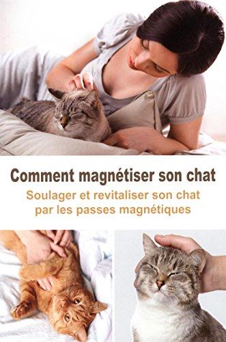 Comment magnétiser son chat