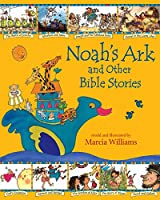 Noah's Ark and Other Bible Stories (Illustrated Classics)