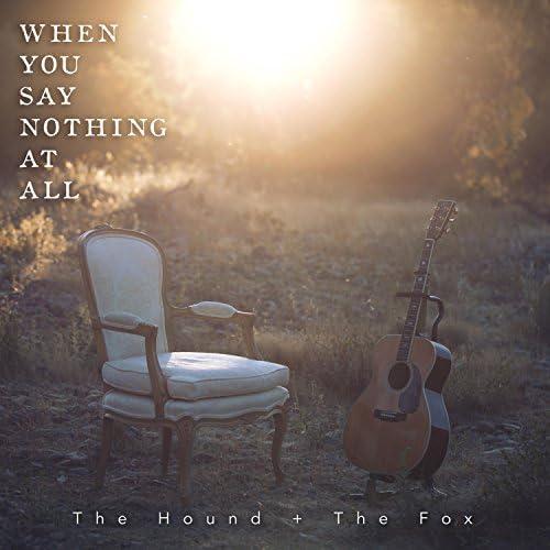 The Hound + the Fox