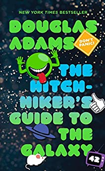 The Hitchhiker's Guide to the Galaxy by [Douglas Adams]