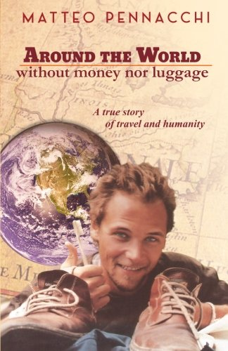 Around the world without money & luggage