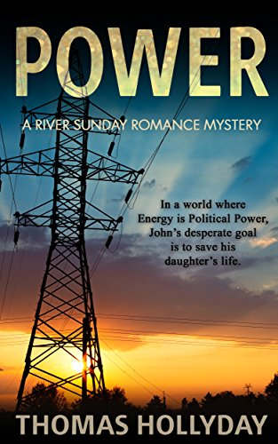 Power (River Sunday Romance Mysteries Book 8) by [Thomas Hollyday]