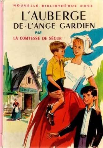 L'auberge de l'ange gardien : Collection : Nouvelle bibliothèque rose cartonnée & illustrée n° 8
