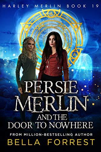 Harley Merlin 19: Persie Merlin and the...