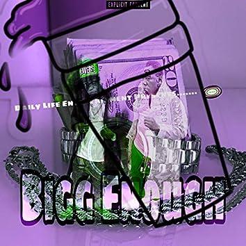 Bigg Enough(ChoppedAndScrewed)