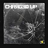 Charged Up [Explicit]...