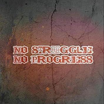 No Struggle No Progress (Instrumental) [feat. J Bux]