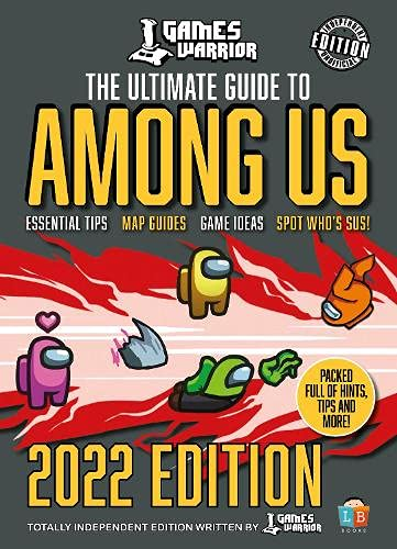 Among Us Ultimate Guide by GamesWarrior 2022 Edition