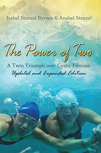 The Power of Two: A Twin Triumph over Cystic Fibrosis, Updated and Expanded Edition (English Edition)