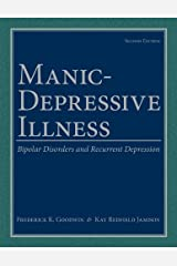 Manic-Depressive Illness: Bipolar Disorders and Recurrent Depression Kindle Edition