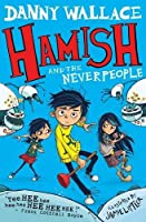 Hamish and the Neverpeople by Danny Wallace(2000-01-01)