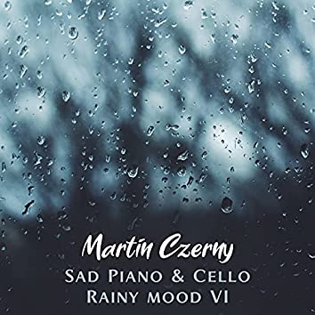 Sad Piano & Cello Rainy Mood VI