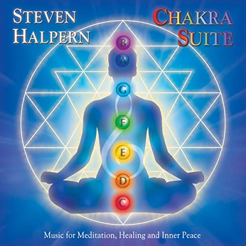 Price comparison product image Chakra Suite: Music for Meditation,  Healing and Inner Peace