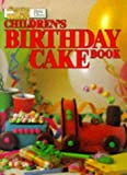 "Childrens Birthday Cake Book (""Australian Women s Weekly"" Home Library)"