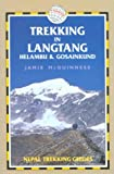 Trekking in Langtang, Helambu & Gosainkund (Nepal Trekking Guide S.)