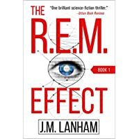 The R.E.M. Effect: A Thriller (The REM Series, Book 1) Kindle eBook
