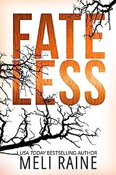 Fateless (Stateless Book 3) by [Meli Raine]