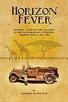 Horizon Fever I: Explorer A E Filby's own account of his extraordinary expedition through Africa, 1931-1935