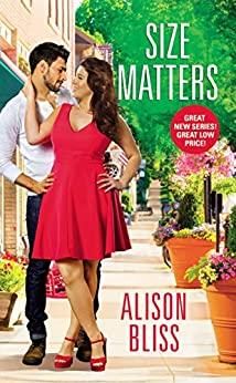 Size Matters: a BBW romantic comedy (A Perfect Fit Book 1) by [Alison Bliss]