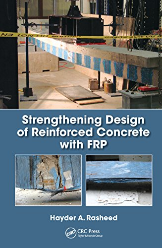 Strengthening Design of Reinforced Concrete with FRP (Composite Materials) (English Edition)
