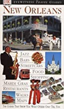 Eyewitness Travel Guide to New Orleans (Eyewitness Travel Guides) by Marilyn Wood (2002-09-01)