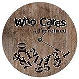 BPDD Who Cares We Are Retired Reloj de Madera Realista con Textura de Madera Reloj de Pared de Madera de Estilo Toscano Elegante Vintage de 12 Pulgadas, Funciona con Pilas, decoración de la Pared