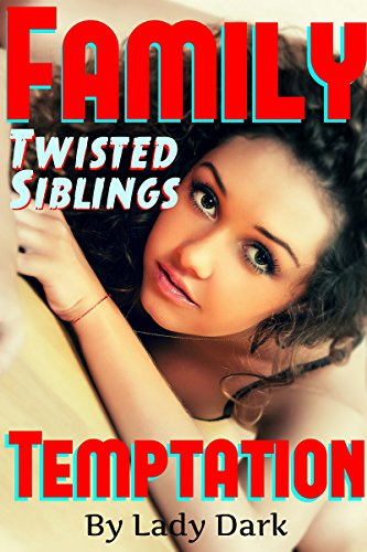 FAMILY Twisted Siblings TEMPTATION: Big Brother, Dark Desires & Taboo Secrets - Little Sister, Sleeping Play Thing Threesome.