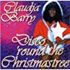 Disco 'round the Christmas Tree by Claudja Barry (1995-11-07)