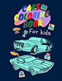 Cars coloring book for kids: Coloring Book For Kids, Classic Cars, Cars, and More