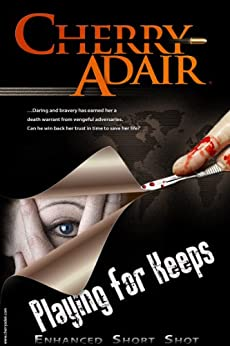 [Cherry Adair]のPlaying for Keeps Enhanced Short Story (T-FLAC) (English Edition)