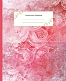 """Composition Notebook: Beautiful Vintage Pink Roses Notebook Tablet   College Ruled   7.5"""" x 9.25""""   Elegant Matte Cover   Beautiful Workbook Perfect for All Ages"""