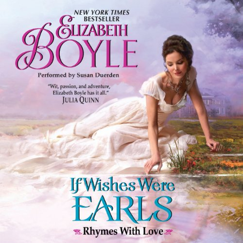If Wishes Were Earls: Rhymes with Love, Book 3