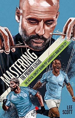Mastering the Premier League by Lee Scott
