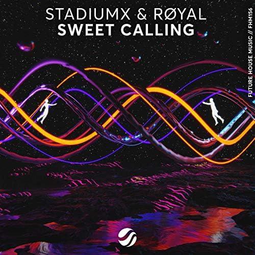 Stadiumx & RØYAL