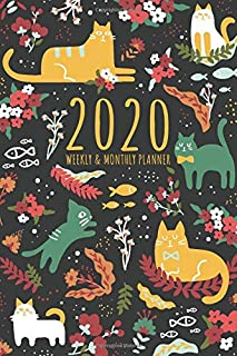 2020 Weekly And Monthly Planner: Daily Agenda and Organizer   Simple Dated Week and Month Calendar with Notes Pages   Cute Cat Lover Floral Doodle Design (2020 Weekly and Monthly Cat Planners)