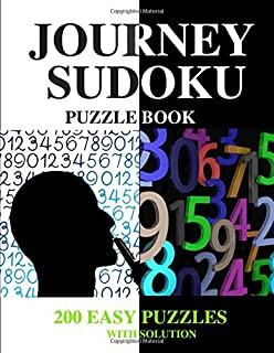 JOURNEY SUDOKU-PUZZLE BOOK-200 Easy puzzles with solution: 102 Pages | 4 grids per page,9x9  | White Paper.