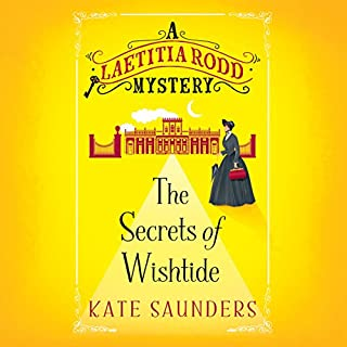 The Secrets of Wishtide                   By:                                                                                                                                 Kate Saunders                               Narrated by:                                                                                                                                 Anna Bentinck                      Length: 10 hrs and 35 mins     3,255 ratings     Overall 4.3