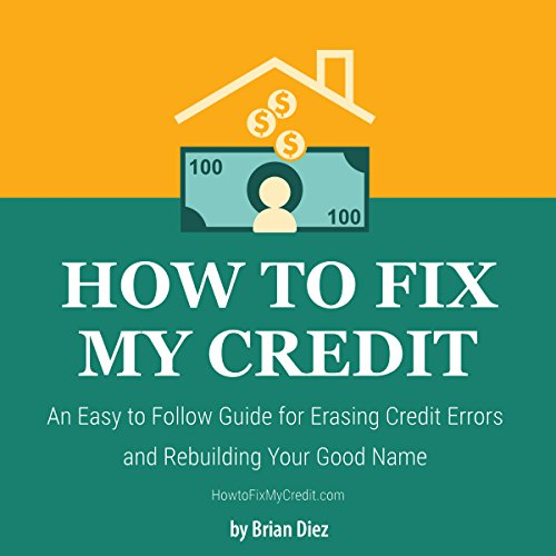 How to Fix My Credit audiobook cover art