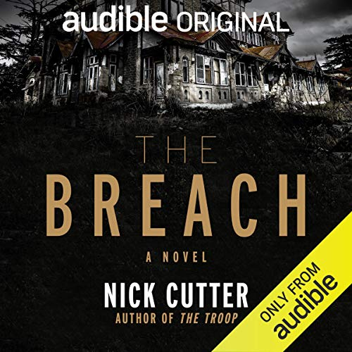 The Breach Audiobook By Nick Cutter cover art