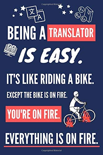 Being a Translator Is Easy. It's Like Riding a Bike: Novelty Translator Gifts for Women. Funny Red & Blue Lined Journal or Notebook