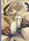 I love happy cats - Guide for a happy Cat - Anneleen Bru