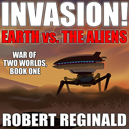 Invasion!: Earth Vs. the Aliens audiobook cover art