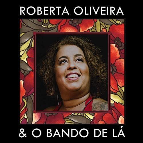 Roberta Oliveira feat. O Bando de Lá