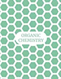 Organic Chemistry: Hexagonal Graph Paper Composition Notebook with ¼ inch Side Length, 150 pages