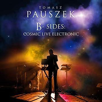 B-Sides: Cosmic Live Electronic